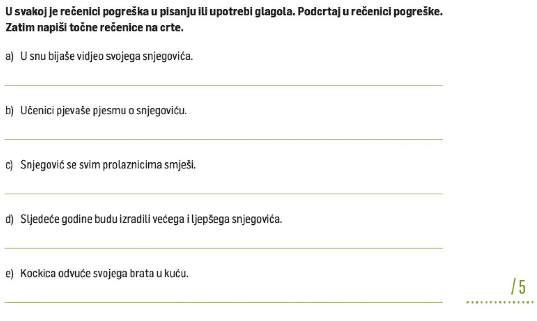 Primjer iz: Vesna Čondić, Anita Poslon, Zrinka Romić, Lidija Sykora-Nagy (2020), Hrvatski za 6, provjera usvojenosti odgojno-obrazovnih ishoda, Profil Klett, Zagreb